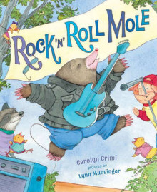 Rock 'n' Roll Mole av Carolyn Crimi (Innbundet)