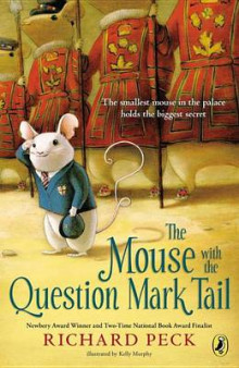 The Mouse with the Question Mark Tail av Richard Peck (Innbundet)