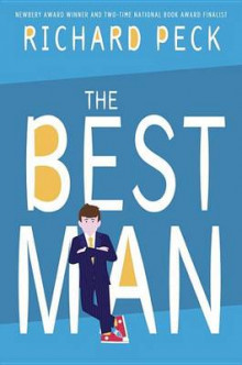 The Best Man av Richard Peck (Innbundet)