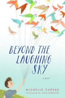 Beyond the Laughing Sky av Michelle Cuevas (Innbundet)