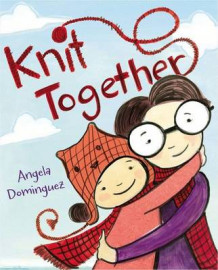Knit Together av Angela Dominguez (Innbundet)