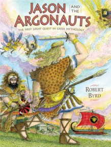 Jason and the Argonauts av Robert Byrd (Innbundet)