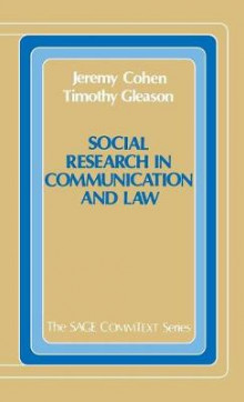 Social Research in Communication and Law av Jeremy Cohen og Timothy Gleason (Innbundet)