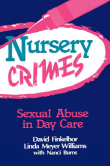 Nursery Crimes av David Finkelhor og Linda M. Williams (Heftet)