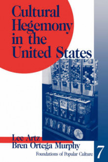 Cultural Hegemony in the United States av Lee Artz og Bren A. Murphy (Heftet)
