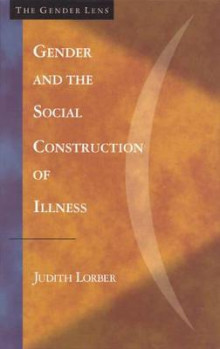 Gender and the Social Construction of Illness av Judith Lorber (Heftet)