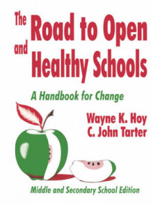 The Road to Open and Healthy Schools: Middle and Secondary School Edition av Wayne K. Hoy og C.John Tarter (Heftet)