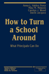 How to Turn a School Around av David Jacquez, Mike M. Milstein, Anna L. Valdez Perez og Carolyn J. Wood (Heftet)
