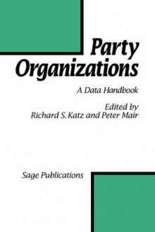 Party Organizations av Richard S. Katz og Peter Mair (Innbundet)
