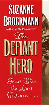 Defiant Hero, the av Suzanne Brockman (Heftet)