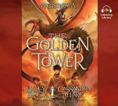 The Golden Tower av Holly Black og Simon and Schuster (Lydbok-CD)