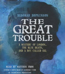 The Great Trouble av Deborah Hopkinson (Lydbok-CD)