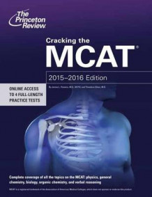 Cracking the MCAT with 4 Practice Tests 2015-2016 av Princeton Review (Heftet)