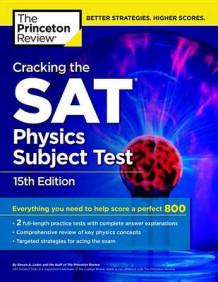 Cracking The Sat Physics Subject Test, 15Th Edition av Princeton Review (Heftet)