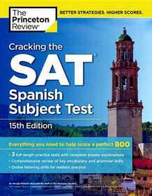 Cracking the Sat Spanish Subject Test av Princeton Review (Heftet)