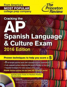 Cracking the AP Spanish Language and Culture Exam: 2016 Edition av Princeton Review (Blandet mediaprodukt)