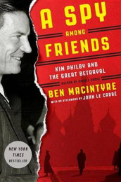 A Spy Among Friends av Ben Macintyre (Innbundet)