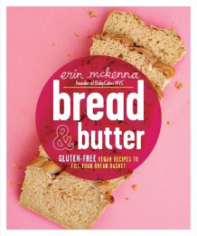 Bread and Butter av Erin McKenna (Innbundet)