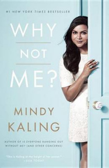 Why Not Me? av Mindy Kaling (Heftet)