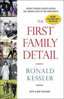 The First Family Detail av Ronald Kessler (Heftet)