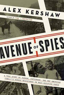 Avenue of Spies av Alex Kershaw (Innbundet)