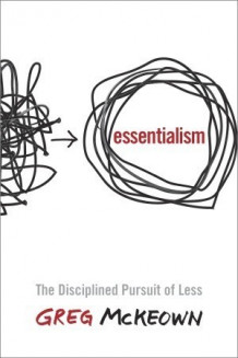 Essentialism av Greg McKeown (Heftet)
