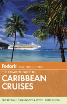 Fodor's the Complete Guide to Caribbean Cruises av Fodor Travel Publications (Heftet)