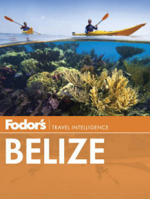 Fodor's Belize av Fodor Travel Publications (Heftet)
