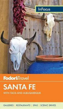Fodor's In Focus Santa Fe av Fodor's Travel Guides (Heftet)