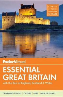 Fodor's Essential Great Britain av Fodor's Travel Guides (Heftet)