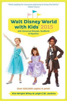 Fodor's Walt Disney World with Kids 2015 av Kim Wright Wiley (Heftet)