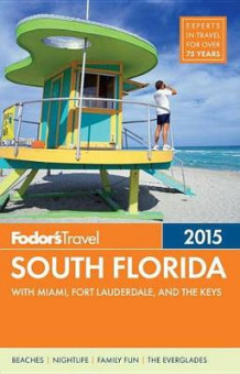Fodor's South Florida 2015 (Heftet)
