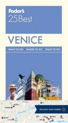 Fodor's Venice 25 Best av Fodor's Travel Guides (Heftet)