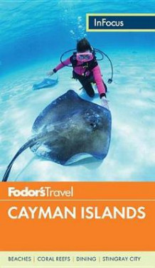 Fodor's In Focus Cayman Islands av Fodor's Travel Guides (Heftet)