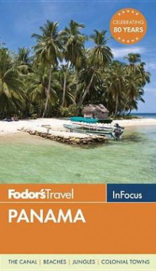 Panama av Fodor's Travel Guides (Heftet)
