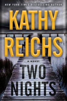 Two Nights av Kathy Reichs (Lydbok-CD)