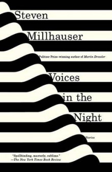 Voices in the Night av Steven Millhauser (Heftet)