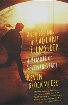 A Few Seconds of Radiant Filmstrip av Kevin Brockmeier (Heftet)