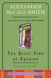 The Quiet Side of Passion av Alexander McCall Smith (Heftet)
