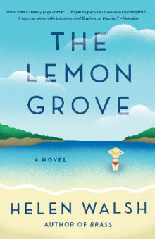 The Lemon Grove av Helen Walsh (Heftet)