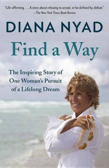 Find a Way av Diana Nyad (Heftet)