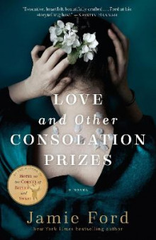Love and Other Consolation Prizes av Jamie Ford (Heftet)