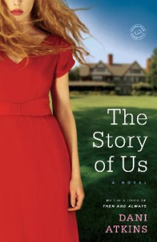 The Story of Us av Dani Atkins (Heftet)