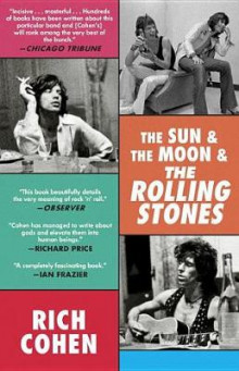 The Sun & the Moon & the Rolling Stones av Rich Cohen (Heftet)