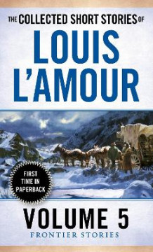 The Collected Short Stories Of Louis L'amour, Volume 5 av Louis L'Amour (Heftet)