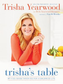 Trisha's Table av Trisha Yearwood (Innbundet)