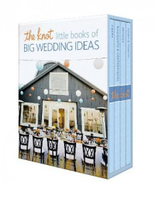 Knot Little Book of Big Wedding Ideas av Carley Roney og Editors of TheKnot.com (Heftet)
