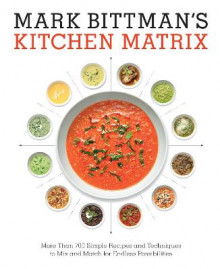 Mark Bittman's Kitchen Matrix av Mark Bittman (Innbundet)