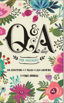 Q and A a Day for Mothers av Potter Style (Andre trykte artikler)