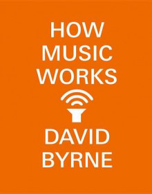 How Music Works av David Byrne (Heftet)